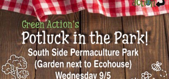 Potluck in the Park! (9/5)